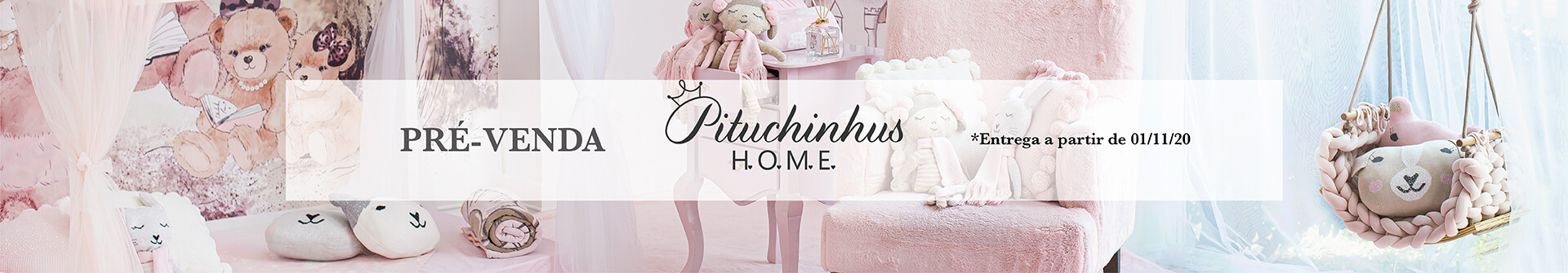 PITUCHINHUS HOME